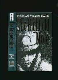 The Highfield Mole; Book One The Circle in the Spiral [Double Signed]