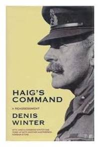 Haig's Command: Earl Haig and the Background to the First World War