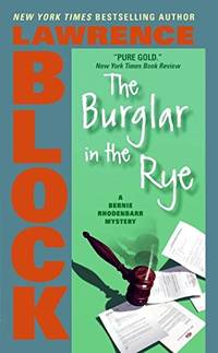 image of Burglar in the Rye, the (Bernie Rhodenbarr Mysteries)