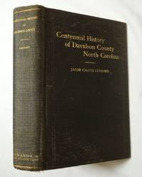 Centennial History of Davidson County North Carolina