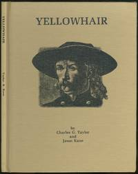 Yellowhair (Custeriana Monograph #6)