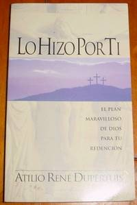 image of Lo hizo por ti: El plan maravilloso de Dios para su redencio?n (Spanish Edition)