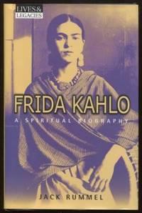 Frida Kahlo  A Spiritual Biography