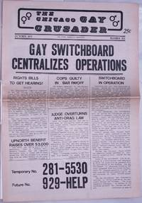 image of Chicago Gay Crusader: the total community newspaper; #6, October 1973: Gay Switchboard Centralizes Operations