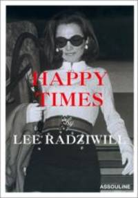 Happy Times (Icones) by  Lee Radziwill - Hardcover - 2001-03-01 - from Books Express (SKU: 2843232503q)
