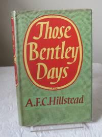 Those Bentley Days