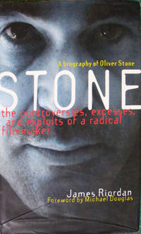 Stone: A Biography of Oliver Stone