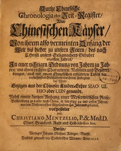 Berlin (J.M. Rüdiger), 1696.. (16), 145, (7)pp. Wood-engraved Chinese characters throughout. Culs-d...