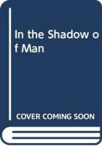 image of In the Shadow of Man