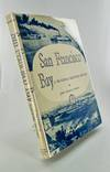 San Francisco Bay, a Pictorial Maritime History