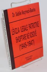 image of Levizja ilegale patriotike shqiptare ne Kosove (1945-1947)