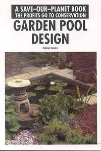 Garden pool design a save our planet book by helmut jantra for Pool design book