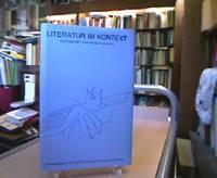 Literatur im Kontext. Festschrift für Helmut Schrey zum 65. Geburtstag am 6. 1. 1985. (=...