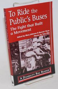 To Ride the Public\'s Buses: the fight that built a movement