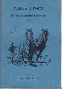 image of Farma A Dvor Pol'no-hospodarska Prirucka [ Guide to Farming, Gardening and Economics of] - Volumes 3, 4, 5, 9, & 10
