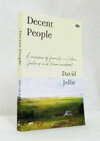 image of Decent People A memoir of family in Colac, Geelong and Warrnambool