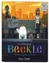 image of The Adventures Of Beekle: The Unimaginary Friend  - 1st Edition/1st  Printing