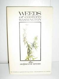 Weeds of Eastern Washington and Adjacent Areas
