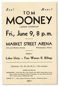 See! Hear! Tom Mooney, Labor's Champion [drop title]