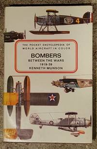 Bombers Between the Wars 1919 - 39 by Kenneth Munson - First American Edition - 1970 - from Mountain Gull Trading Company (SKU: 183)
