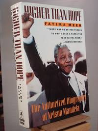Higher Than Hope: The Authorized Biography of Nelson Mandela