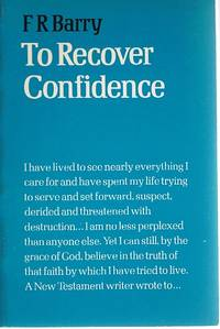 To Recover Confidence