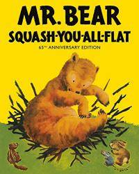 image of Mr Bear Squash You All Flat