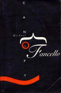 Canopy by  Michael Fancello - Paperback - First Edition - 2000 - from M Hofferber Books and Biblio.com