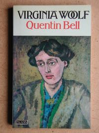 Virginia Woolf A Biography. Volume One, Virginia Stephen 1882-1912. by  Quentin Bell - Paperback - 1976 - from N. G. Lawrie Books. (SKU: 44614)