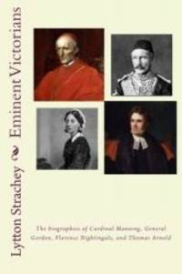 Eminent Victorians by Lytton Strachey - 2010-04-03 - from Books Express and Biblio.com