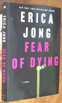 image of Fear of Dying; A Novel