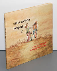MAKE A CIRCLE KEEP US IN. Poems for a Good Day. Pictures by Ronald Himler