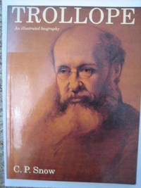 Trollope: An Illustrated Biography
