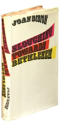Slouching Towards Bethlehem By Didion Joan Image Of Slouching Towards Bethlehem Someone To Do My Assignment also English Literature Essay Structure  English Extended Essay Topics