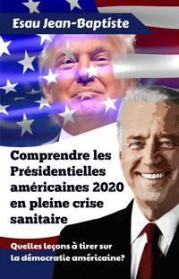 image of Comprendre les Présidentielles américaines 2020 en pleine crise sanitaire