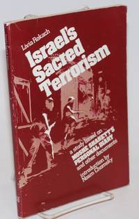 Israel\'s Sacred Terrorism: a study based on Moshe Sharett\'s Personal diary and other documents.  Introduction by Noam Chomsky