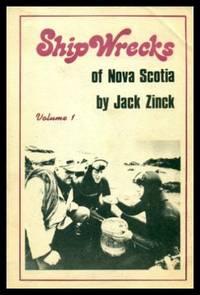 SHIPWRECKS OF NOVA SCOTIA - Volume (1) One