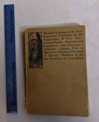 image of Illustrated Catalogue of the Post-Exposition Exhibition in The Dept. of Fine Arts, Panama-Pacific International Exposition