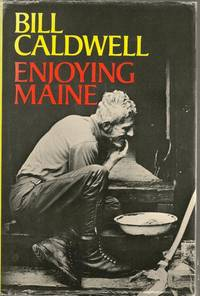 Enjoying Maine Lively stories about people & places from the seacoast to the north country,...