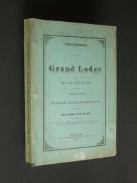 Proceedings of the Most Worshipful Grand Lodge of Ancient Free and Accepted Masons of the State of Wisconsin, at the 29th Annual Communication, in Milwaukee, June 10th, A.L. 5873. by anonymous - Paperback - First Edition - 1873 - from Bookworks (SKU: r0741)