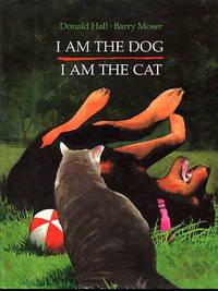 I Am the Dog. I Am the Cat.