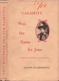 Calamity Was the Name for Jane