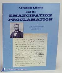 image of Abraham Lincoln and the Emancipation Proclamation: A Selection of  Documents for Teachers