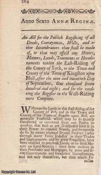YORKSHIRE (EAST RIDING) LAND REGISTRY ACT 1707 c. 34. An Act for the Publick Registering of all...