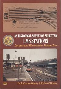 An Historical Survey of Selected London, Midland and Scottish Railway Stations: Volume 2
