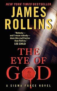The Eye Of God Intl: A Sigma Force Novel (Sigma Force Novels)