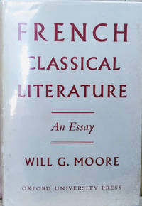 French Classical Literature:  An Essay