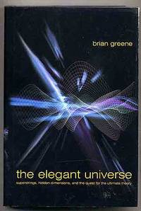 image of The Elegant Universe: Superstrings, Hidden Dimensions, and the Quest for the Ultimate Theory