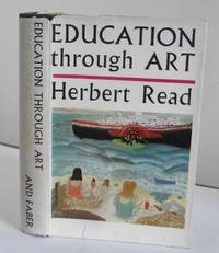 Education Through Art by Herbert Read - Hardcover - 1949 - from Interquarian and Biblio.com