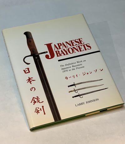 Japanese Bayonets: The Definitive...